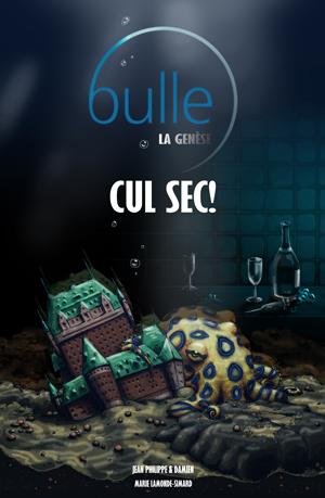 Bulle La Genèse T1 – Cul Sec !