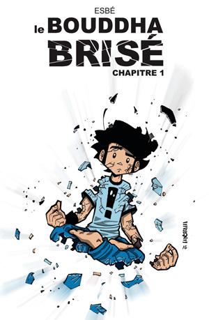 Le Bouddha Brisé – Chapitre 1